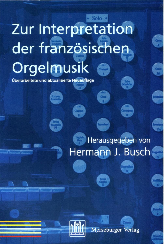 Zur Interpretation der französischen Orgelmusik