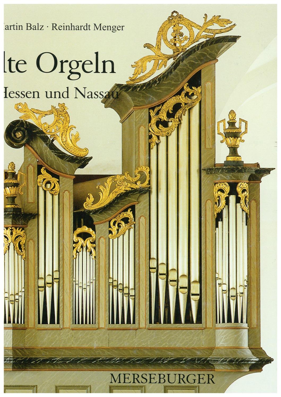Alte Orgeln in Hessen-Nassau