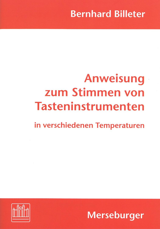 Anweisung zum Stimmen von Tasteninstrumenten in verschiedenen Temperaturen