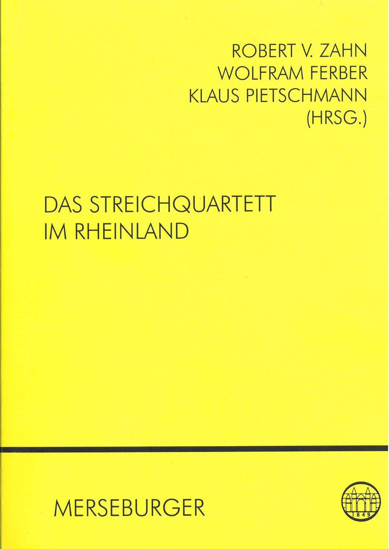 Das Streichquartett im Rheinland