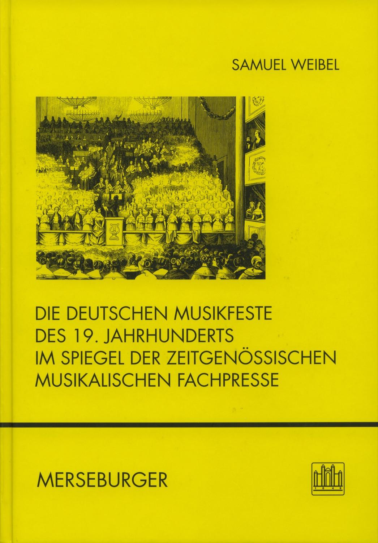 Die deutschen Musikfeste des 19. Jahrhunderts