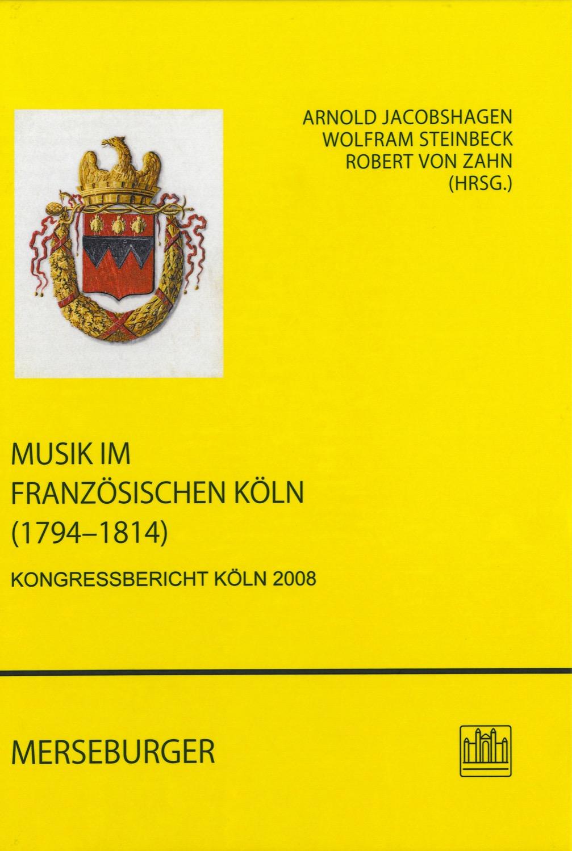 Musik im französischen Köln (1794-1814)