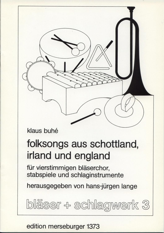 Folksongs aus Schottland, Irland und England