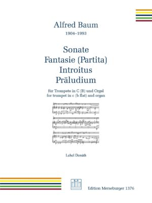 Sonate ∙ Fantasie (Partita) ∙ Introitus ∙ Präludium