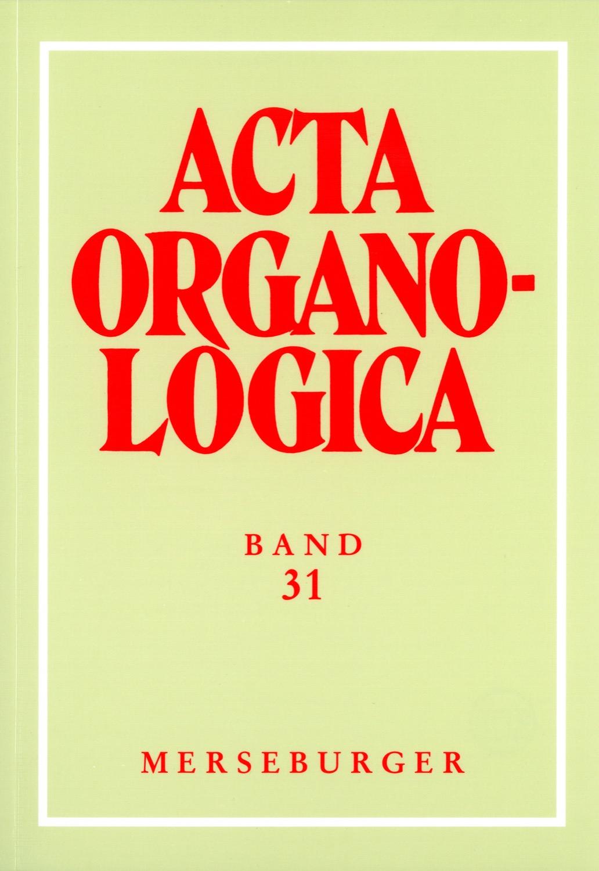 Acta Organologica - Bd 31