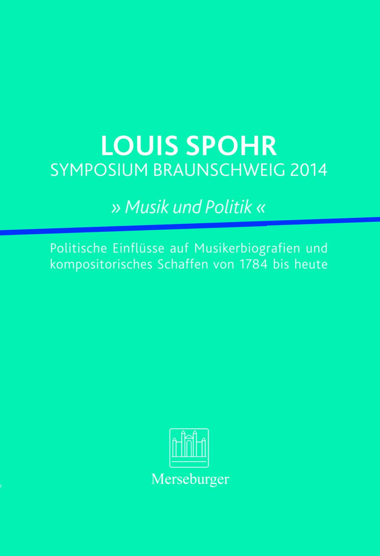 LOUIS SPOHR SYMPOSIUM BRAUNSCHWEIG 2014