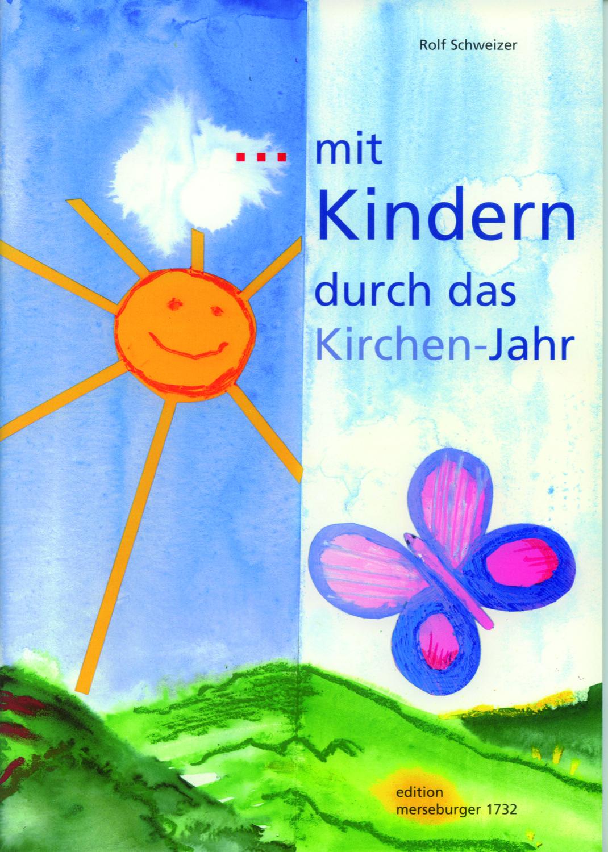 Mit Kindern durch das Kirchenjahr