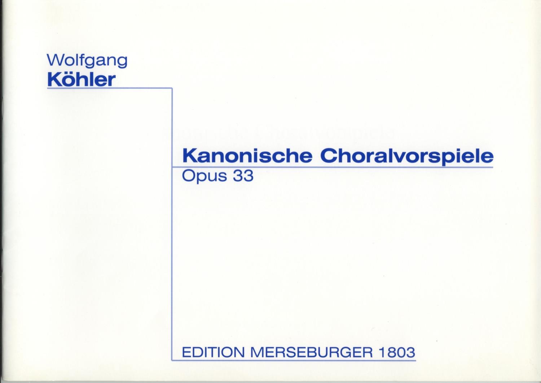 Kanonische Choralvorspiele, Op. 33