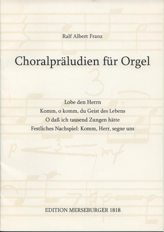 Choralpräludien für Orgel
