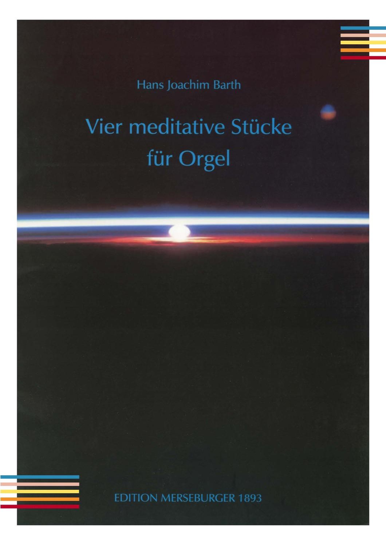 Vier meditative Sücke für Orgel