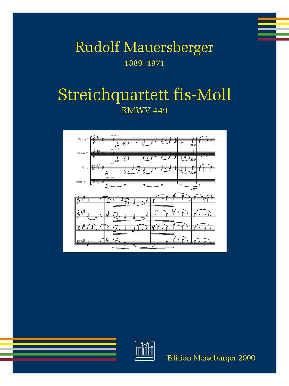 Streichquartett fis-Moll RMWV 449 (1918/19)
