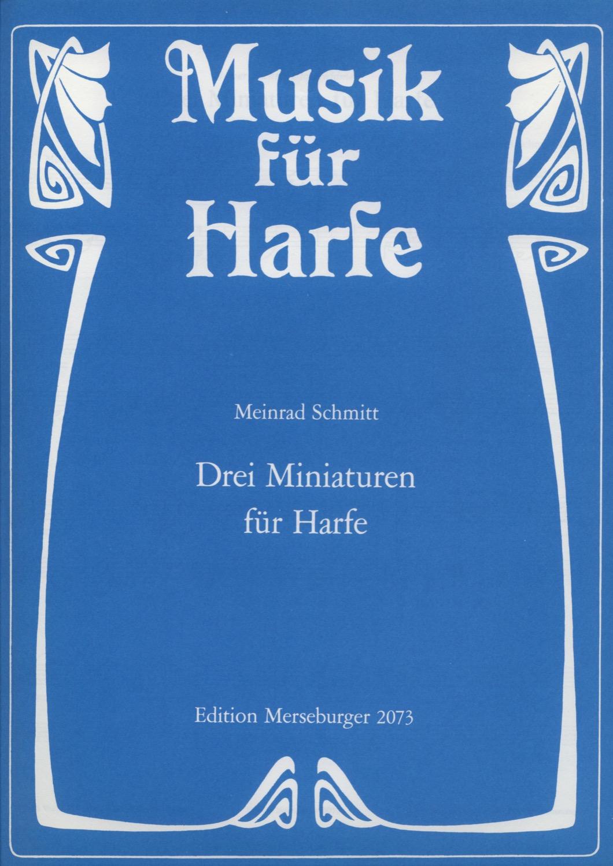 Drei Miniaturen für Harfe