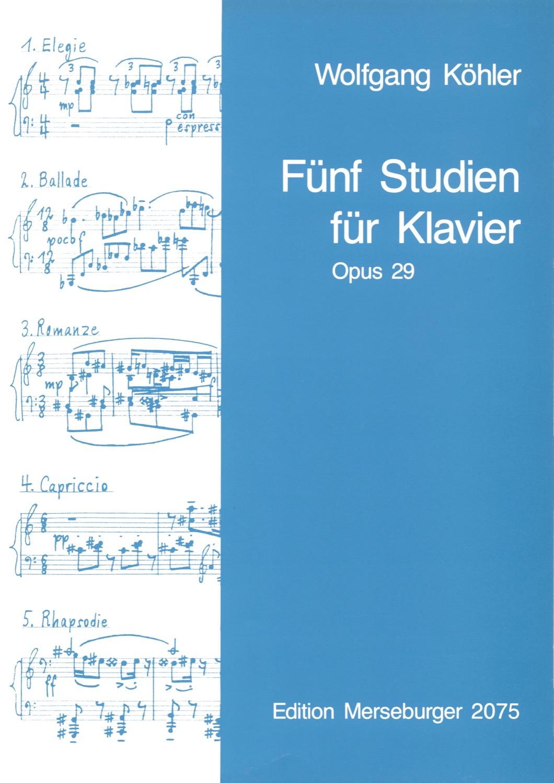 Fünf Studien für Klavier, op. 29