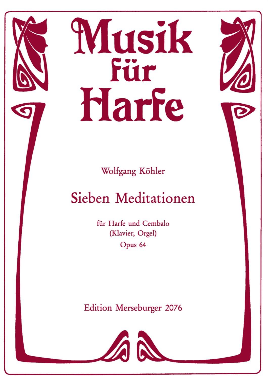 Sieben Meditationen für Harfe und Cembalo, op. 64