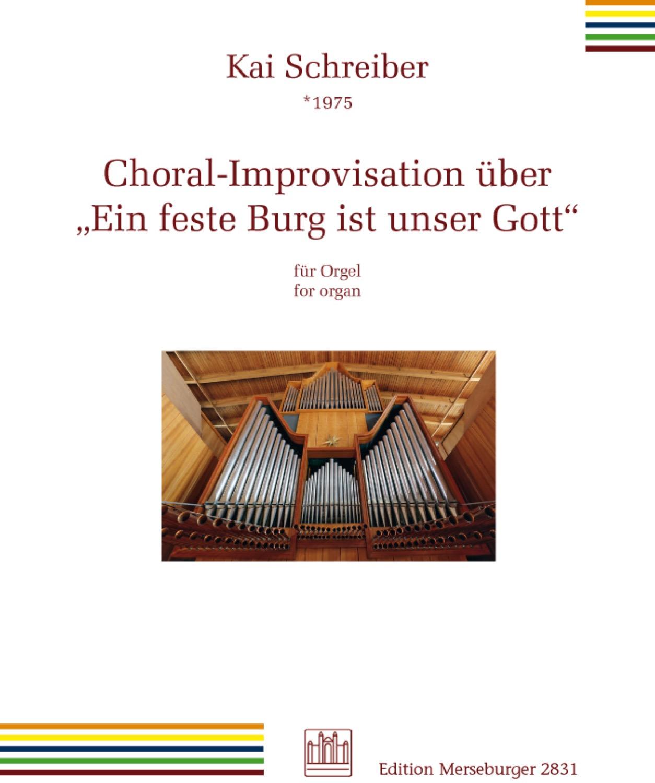 Choral-Improvisation über 'Ein feste Burg ist unser Gott'