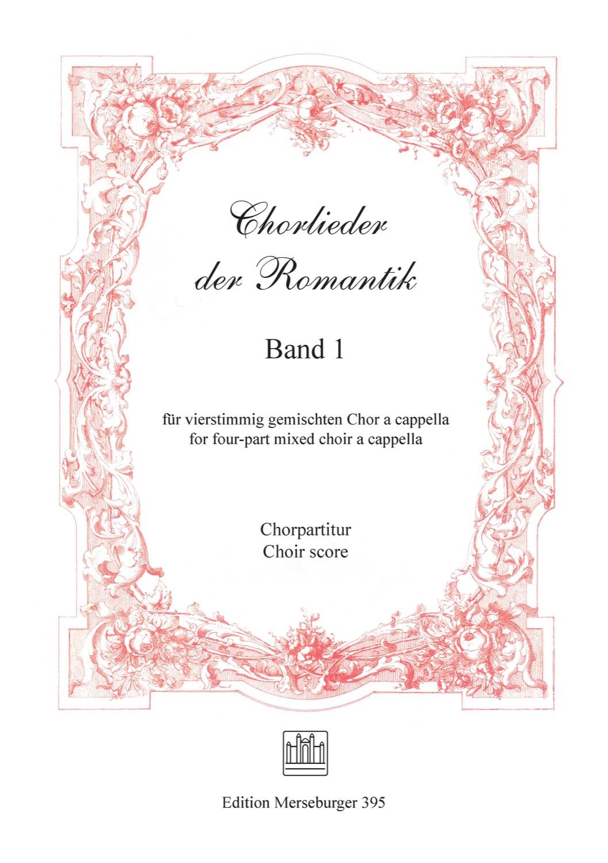 Chorlieder der Romantik