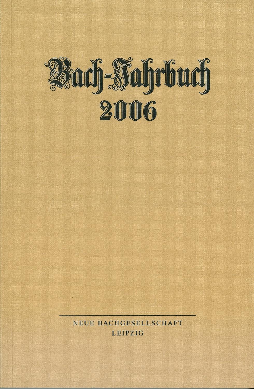 Bach-Jahrbuch 2006