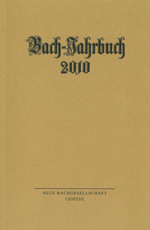 Bach-Jahrbuch 2010
