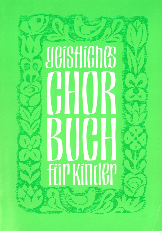 Geistliches Chorbuch für Kinder - Bd 2