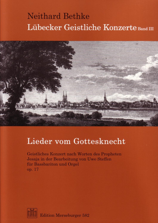 Lieder vom Gottesknecht, opus 17