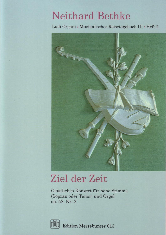 Ziel der Zeit, opus 58, Nr.2
