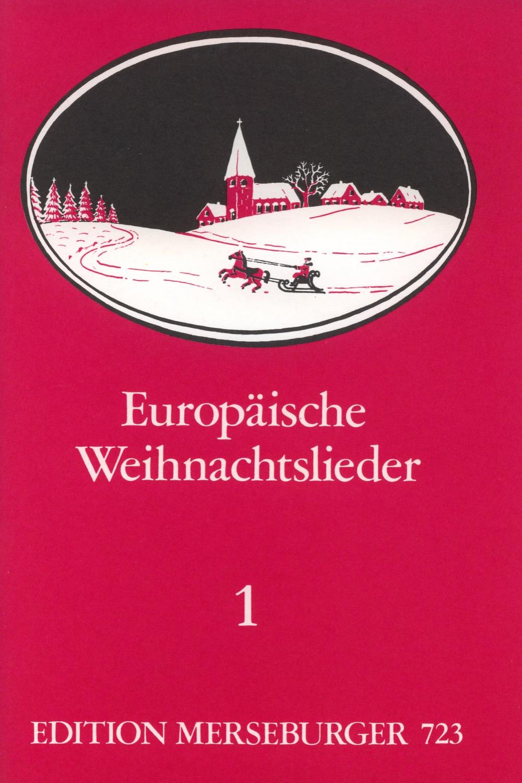 Europäische Weihnachtslieder  Heft 1