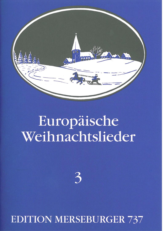 Europäische Weihnachtslieder - Heft 3