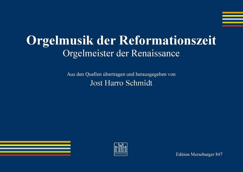 Orgelmusik der Reformationszeit