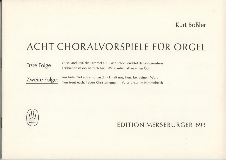 Acht Choralvorspiele für Orgel